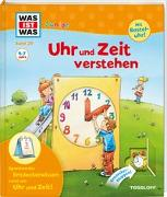 Cover-Bild zu Weller-Essers, Andrea: WAS IST WAS Junior Band 29. Uhr und Zeit verstehen