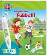 Cover-Bild zu Beständig, Dr. Andrea: BOOKii® WAS IST WAS Junior Auf geht´s zum Fußball!