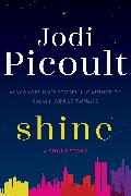 Cover-Bild zu Picoult, Jodi: Shine (Short Story) (eBook)