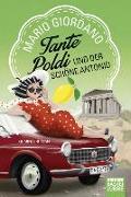 Cover-Bild zu Giordano, Mario: Tante Poldi und der schöne Antonio