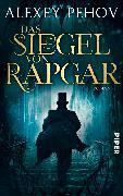 Cover-Bild zu Pehov, Alexey: Das Siegel von Rapgar (eBook)