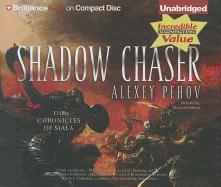 Cover-Bild zu Pehov, Alexey: Shadow Chaser