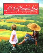 Cover-Bild zu MacLachlan, Patricia: All the Places to Love