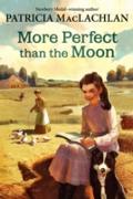 Cover-Bild zu MacLachlan, Patricia: More Perfect than the Moon (eBook)