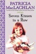 Cover-Bild zu MacLachlan, Patricia: Seven Kisses in a Row (eBook)
