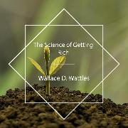 Cover-Bild zu The Science of Getting Rich (Audio Download) von Wattles, Wallace D.