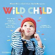 Cover-Bild zu Wild Child (Audio Download) von Retz, Eliane