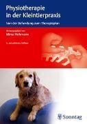 Cover-Bild zu Physiotherapie in der Kleintierpraxis von Hohmann, Mima (Hrsg.)