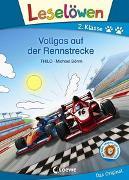 Cover-Bild zu THiLO: Leselöwen 2. Klasse - Vollgas auf der Rennstrecke
