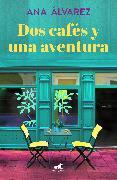Cover-Bild zu Dos cafés y una aventura / Two Coffees and One Adventure