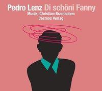 Cover-Bild zu Di schöni Fanny von Lenz, Pedro