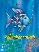 Cover-Bild zu Pfister, Marcus: Der Regenbogenfisch (eBook)