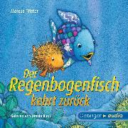 Cover-Bild zu Pfister, Marcus: Der Regenbogenfisch kehrt zurück (Audio Download)