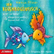 Cover-Bild zu Pfister, Marcus: Der Regenbogenfisch lernt verlieren & Regenbogenfisch, komm hilf mir! (Audio Download)