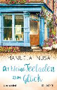 Cover-Bild zu Inusa, Manuela: Der kleine Teeladen zum Glück (eBook)