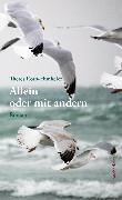 Cover-Bild zu Roth-Hunkeler, Theres: Allein oder mit andern (eBook)