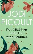 Cover-Bild zu Picoult, Jodi: Das Mädchen mit den roten Schuhen (eBook)