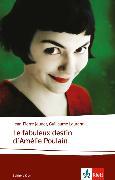 Cover-Bild zu Le fabuleux destin d'Amélie Poulain von Jeunet, Jean-Pierre