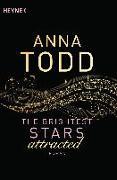 Cover-Bild zu Todd, Anna: The Brightest Stars - attracted