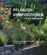 Cover-Bild zu Pflanzenkompositionen für den Naturgarten von Richard, Peter