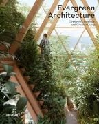 Cover-Bild zu gestalten (Hrsg.): Evergreen Architecture