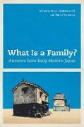 Cover-Bild zu Berry, Mary Elizabeth (Hrsg.): What Is a Family? (eBook)