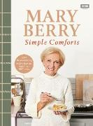 Cover-Bild zu Berry, Mary: Mary Berry's Simple Comforts (eBook)