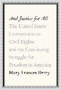 Cover-Bild zu Berry, Mary Frances: And Justice for All (eBook)