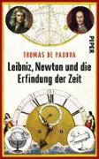 Cover-Bild zu Padova, Thomas de: Leibniz, Newton und die Erfindung der Zeit (eBook)