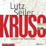 Cover-Bild zu Seiler, Lutz: Kruso (Audio Download)