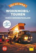 Cover-Bild zu Yes we camp! Wohnmobil-Touren durch Norddeutschland von Hein, Katja