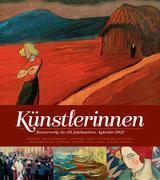 Cover-Bild zu Künstlerinnen, Meisterwerke des 20. Jahrhunderts, Kalender 2022 von Ackermann Kunstverlag (Hrsg.)