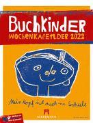 Cover-Bild zu Buchkinder - Wochenplaner Kalender 2022 von Ackermann Kunstverlag (Hrsg.)