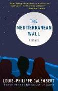 Cover-Bild zu Dalembert, Louis-Philippe: The Mediterranean Wall