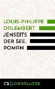 Cover-Bild zu Dalembert, Louis-Philippe: Jenseits der See (eBook)