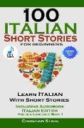 Cover-Bild zu Stahl, Christian: 100 Italian Short Stories For Beginners (eBook)