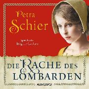Cover-Bild zu Die Rache des Lombarden (Audio Download) von Schier, Petra