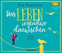 Cover-Bild zu Das Leben irgendwo dazwischen von Pantleon, Eva