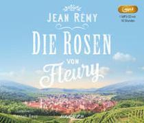 Cover-Bild zu Die Rosen von Fleury von Rémy, Jean
