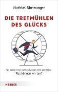 Cover-Bild zu Binswanger, Mathias: Die Tretmühlen des Glücks