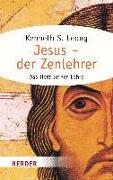 Cover-Bild zu Leong, Kenneth S.: Jesus - der Zenlehrer