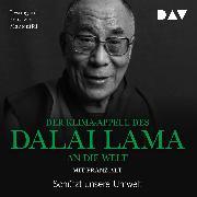 Cover-Bild zu Lama, Dalai: Der Klima-Appell des Dalai Lama an die Welt. Schützt unsere Umwelt (Audio Download)