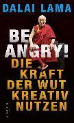 Cover-Bild zu Lama, Dalai: Be Angry! (eBook)