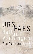 Cover-Bild zu Faes, Urs: Halt auf Verlangen (eBook)
