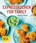 Cover-Bild zu Expresskochen for Family von Pfannebecker, Inga