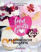 Cover-Bild zu food with love - 33 himmlische Desserts von Herzfeld, Manuela