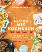 Cover-Bild zu Das große Mix-Kochbuch für die Familie von Gronau-Ratzeck, Daniela