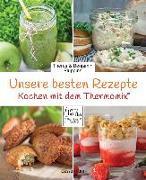 Cover-Bild zu Unsere besten Rezepte für den Thermomix® von Pluppins, Theres und Benjamin