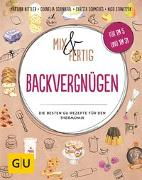 Cover-Bild zu Mix & Fertig Backvergnügen von Kittler, Martina