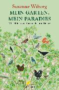 Cover-Bild zu Wiborg, Susanne: Mein Garten, mein Paradies (eBook)